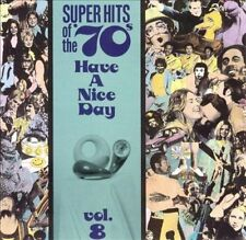 Super Hits of the '70s: Have a Nice Day, Vol. 8 by Various Artists (CD,...