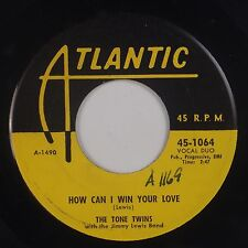 TONE TWINS: How Can I Win Your Love ATLANTIC Orig R&B Doo Wop NYC VG++ Super!