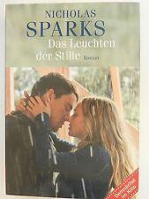 Nicholas Sparks Das Leuchten der Stille Liebesroman