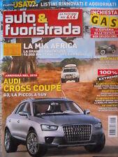 Auto & Fuoristrada n°6 2009 Audi Cross Coupè Q3 Piccola SUV [P39]