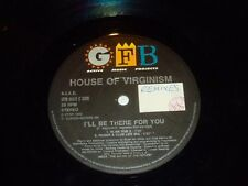 """HOUSE OF VIRGINISM - I'll be there for you - 1993 UK 3-track 12"""" Vinyl Single"""