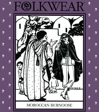 Folkwear Unisex Moroccan Burnoose / Cape or Cloak  2 Lengths Sewing Pattern 132
