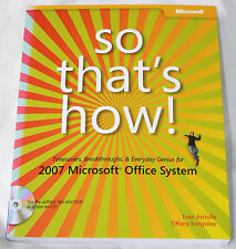 So That's How! 2007 Microsoft Office System - Archilla/Songvilay 2007 pb CD ROM