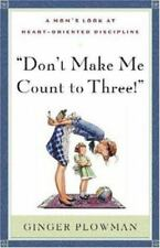 Don't Make Me Count to Three, Ginger Hubbard, Good Book