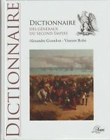 A.Gourdon & V.Rolin : dictionnaire des généraux du second empire