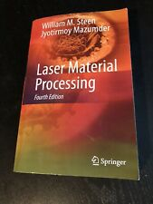 Laser Material Processing by William M. Steen - Fourth Edition