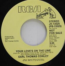 Country Nm! 45 Earl Thomas Conley - Your Love'S On The Line / Your Love'S On The