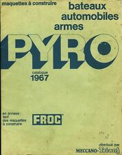 Catalogue 1967 Models Pyro And Frog IN French + Rates And Slot