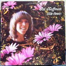 Pat Hoffman - Little Flowers LP VG+ BP 2800 Private 1978 CA Xian Rock Pop