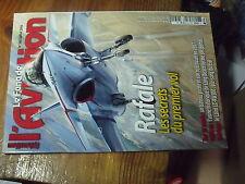 1µ?a Revue Fana de l'Aviation n°560 Rafale 51st FG en chine Long Beach Le Wolf