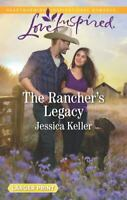 The Rancher's Legacy (Red Dog Ranch, 1)