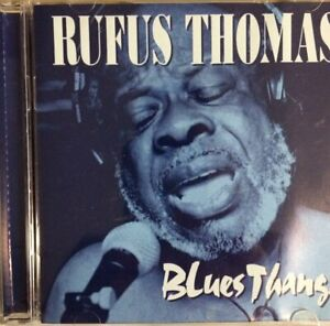 Blues Thang by Rufus Thomas CD