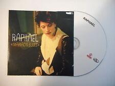 RAPHAEL : MARIACHI BLUES ★ CD Port Gratuit ★