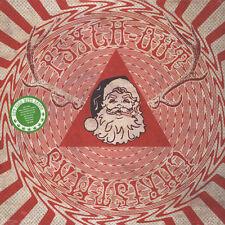 V.A. - Psych Out Christmas (Vinyl LP - 2013 - US - Original)