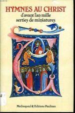 HYMNES AU CHRIST d'avant l'an mille serties de miniatures