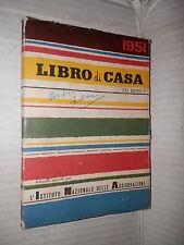 LIBRO DI CASA Edizioni Domus 1951 libro manuale saggistica corso di
