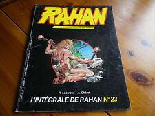 L' INTEGRALE RAHAN n° 23 série Vaillant de 1985 bon état / très bon état