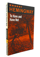 Ernest Hemingway TO HAVE AND HAVE NOT  1st Edition 9th Printing