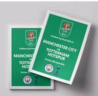 Manchester City Vs Tottenham Hotspur Carabao Cup Final - 25 April 2021 Pre Order