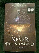 New listing Rin Chupeco The Never Tilting World - Advance Reader's Edition Arc Pub. 10/19