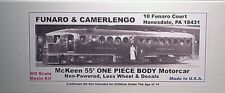 Funaro F&C Ho Unpowered McKeen 55' Motorcar , One piece Body, Kit 703