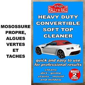 Convertible et cabriolet nettoyeur Moisissure propre algues vertes et taches car