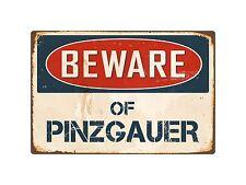 "Beware Of Pinzgauer 8"" x 12"" Vintage Aluminum Retro Metal Sign VS333"
