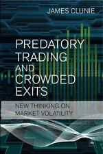 Predatory Trading and Crowded Exits : New Thinking on Market Volatility by...
