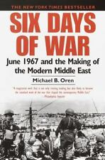 Six Days of War: June 1967 and the..Middle East by Oren (Arab-Israeli 1967 War)