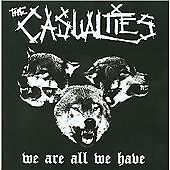 The Casualties - We Are All We Have (2009)