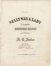Nellie Was A Lady, Ethiopian Melody, Original Stephen Foster music, 1849