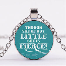 Photo Silver Fashion Glass Necklace(though she be but little she is fierce)