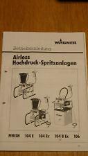 istruzioni d'uso istruzioni per l' USO WAGNER Airless finitura 104 B EX