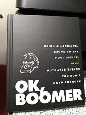 Ok, Boomer : Using a Landline, Going to the Post Office, and Other Outdated.