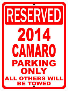 """2014 14 Camaro Chevy Novelty Reserved Parking Street Sign 9""""X12"""" Aluminum"""