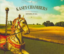 Nothing at All [Single] by Kasey Chambers (CD, Jul-2006, Capitol)