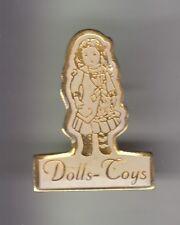 RARE PINS PIN'S .. ART JOUET TOY POUPEE DOLL ANCIENNE OLD DOLLS-TOYS PARIS 75~DA