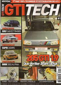 GTI TECH 1 GOLF 2 GTI G60 OETTINGER 200CH CAPRI 2600 RS Gr2 BMW 2002 ALPINA MAXI