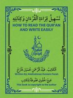 HOW TO READ THE QUR'AN AND WRITE EASILY