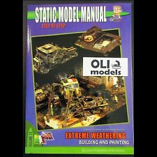 Static Model Manual 10: SBS Extreme Weathering Building & Painting - Auriga SM10