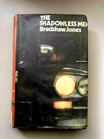 The Shadowless Men - Bradshaw Jones EXTREMELY RARE! FIRST EDITION