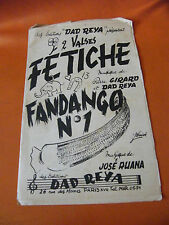 Partitura Fetiche Girard Reya De Papá Fadango N°1 José Ruana