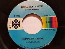 HERMANITAS NAVA - Hasta Que Vuelvas / Recuerdo a Mi Madre 1971 RANCHERA Orfeon 7