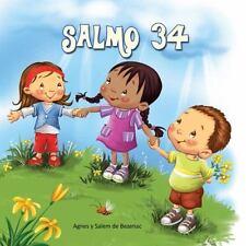 Salmo 34: La bondad de Dios (Capítulos de la Biblia para niños) (Volume 5)...