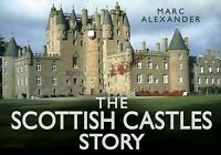 Scottish Castles Story, Hardcover by Alexander, Marc, Brand New, Free shippin...