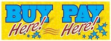 3ft x 8ft Buy Here Pay Here (y) Vinyl Banner -Alt to Banner Flag 3'x8'  (0028)