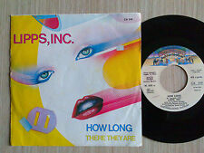 "LIPPS, INC. - HOW LONG / THERE THEY ARE - 45 GIRI 7"" ITALY"