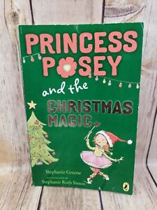 Princess Posey and the Christmas Magic by Stephanie Greene Paperback