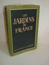 Les jardins de France - Ernest Ganay  1949