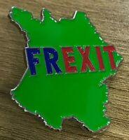 Badge pour le FREXIT - Acier émaillé - Belle finition - Environ 40 mm